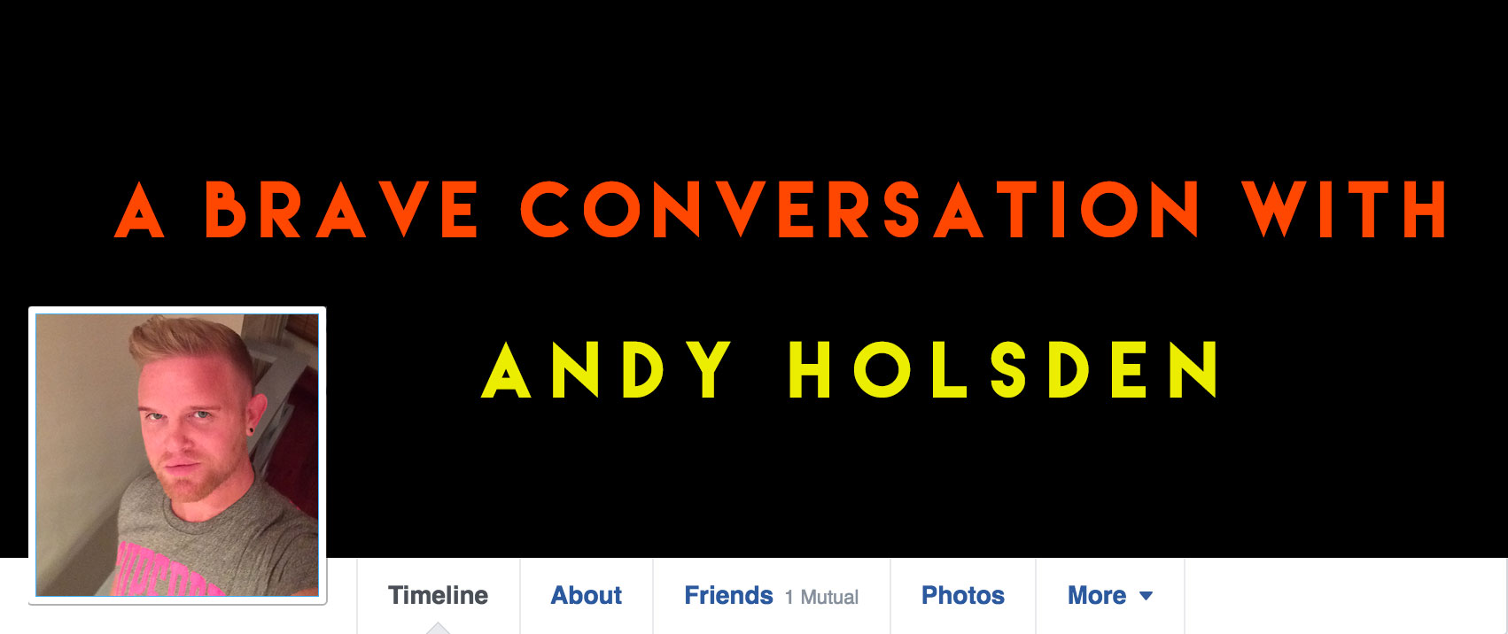 Andy Holsden's Brave Conversation