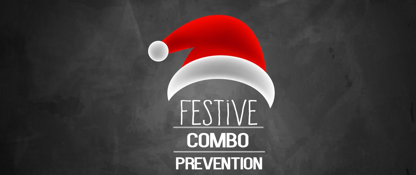 Festive Combo Prevention