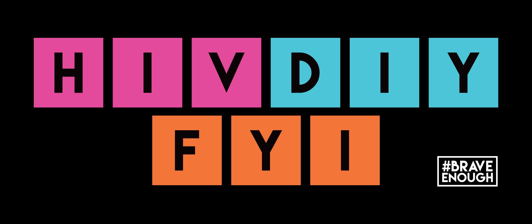 HIV DIY FYI – Self Testing