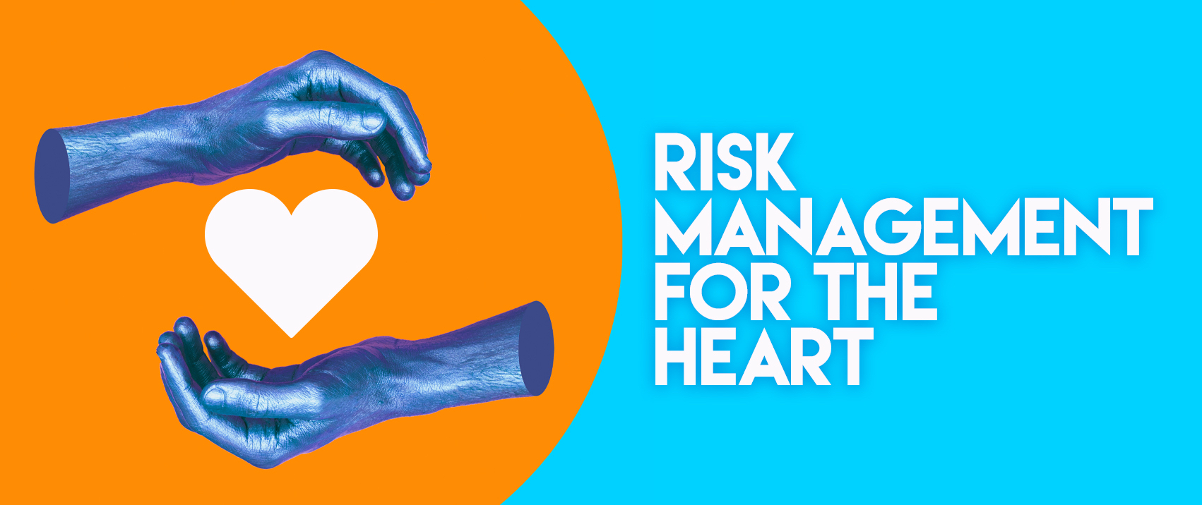 Risk Management For The Heart