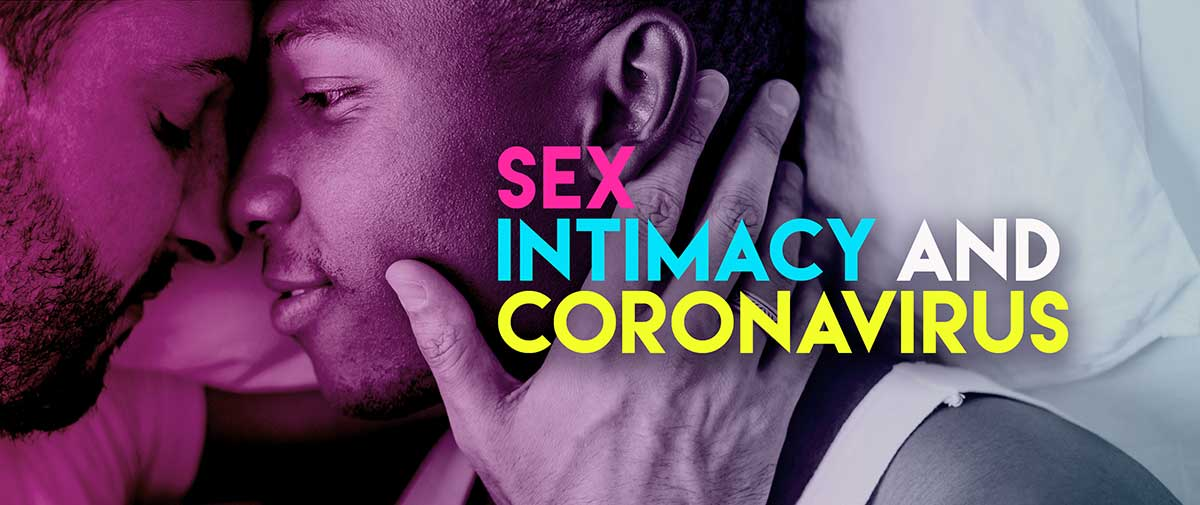 Sex, Intimacy And Coronavirus